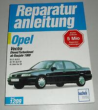 Reparaturanleitung Opel Vectra A Diesel / Turbodiesel ab Baujahr 1988