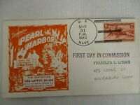 3/31 1942 US NAVY FIRST DAY IN COMMISSION REMEMBER PEARL HARBOR USS LAFFEY COVER