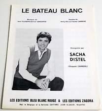 Partition vintage sheet music SACHA DISTEL : Le bateau Blanc * 80's