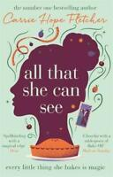All That She Can See: Every Little Chose She Bakes Est Magie Par Fletcher,