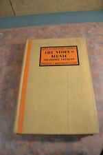 The Story Of Music By Theodore Stearns, HC 1931 Inscribed To His Son