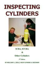 Inspecting Cylinders by William L. High & Mark Gresham