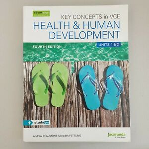 Key Concepts in VCE Health and Human Development Units 1&2 & by Andrew B4