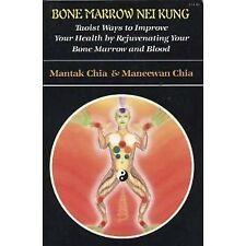 Bone Marrow Nei Kung: Taoist Ways to Improve Your