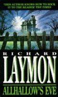 Allhallow's Eve: A past massacre returns to haun... by Laymon, Richard Paperback