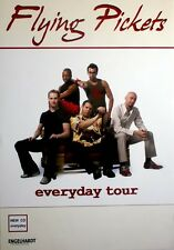FLYING PICKETS - 2005 - Tourplakat - Everyday - Tourposter - Concert