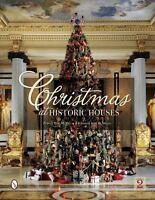 Christmas at Historic Houses, , McMillan, Katharine Kaye, McMillan, Patricia Har