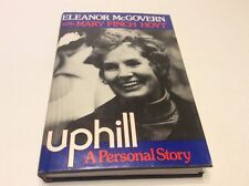 UPHILL: A PERSONAL STORY w MARY HOYT 1974 Signed - ELEANOR  McGOVERN _ BIOGRAPHY