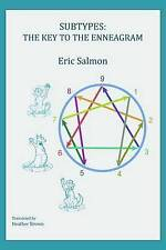 Subtypes: The Key to the Enneagram by Eric Salmon (Paperback, 2016)