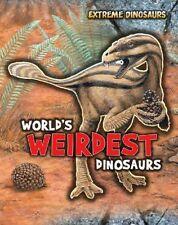 World's Weirdest Dinosaurs (Extreme Dinosaurs),Matthews, Rupert,New Book mon0000