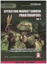 Operation Market Garden Paratroopers <> Voil. 1 <> Polish Para Brigade <> Arnhem