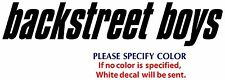 "BACK STREET BOYS Metal Graphic Die Cut decal sticker Car Truck Boat Window 8"""