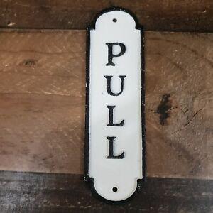 """Metal Cast Iron Door Sign Plate PULL 7"""""""