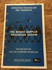 Bendix Radio Doppler Navigation System Operation Training CNA 24E Manual 1966