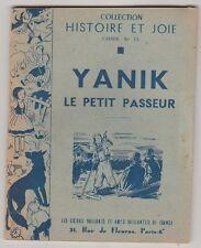 Yanik Le petit passeur  Collection Histoire et Joie N°15