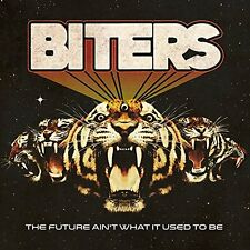 Biters - The Future Aint What It Used To Be (CD)