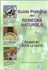 GUIDE PRATIQUE DES REMEDES NATURELS - Pr ROBERT TOCQUET - SANTE - BIEN-ÊTRE -30%