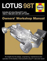 Lotus 98T Includes All Lotus-Renault F1 Cars 1983 To 1986 93T 94T 95T 97T Book