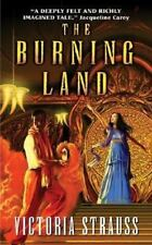 The Burning Land by Victoria Strauss PB new