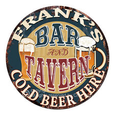 CPBT-0031 FRANK'S BAR N TAVERN COLD BEER HERE Sign Father's Day Gift