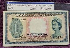 1953 MALAYA & BRITISH BORNEO $1.00 NOTE, C.U.