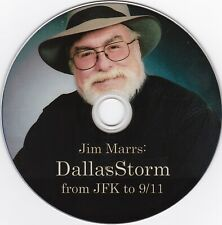 Jim Marrs: Dallas Storm From JFK to 9/11