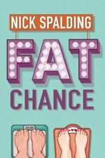 Fat Chance,Nick Spalding