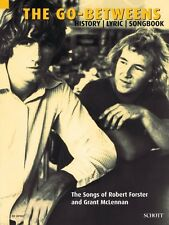 The Go-Betweens The Songs of Robert Forster and Grant McLennan Book NE 049017869