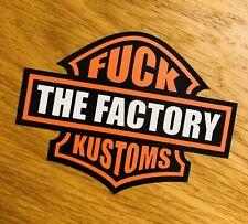 FUCK THE FACTORY KUSTOMS Aufkleber Sticker Harley Club Chopper Motorrad V8 Mi284