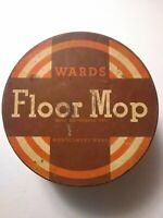 Montgomery Ward #158 Floor Mop Tin Container Vintage Antique Ward's Floor Mop