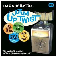 DJ ANDY SMITH'S JAM UP TWIST NEW & SEALED CD NORTHERN SOUL SKA (BGP) R&B 60s