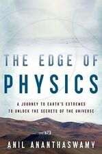 USED (GD) The Edge of Physics: A Journey to Earth's Extremes to Unlock the Secre