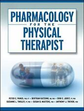Pharmacology for the Physical Therapist by Bertram G. Katzung, Suzanne...