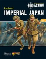 Bolt Action Armies of Imperial Japan Book Warlord Games 28mm WW2