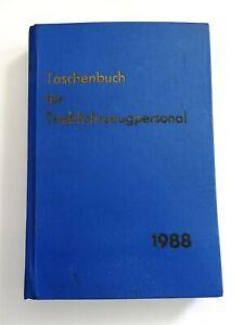 Taschenbuch für Triebfahrzeugpersonal 1988, Reichsbahn, DR