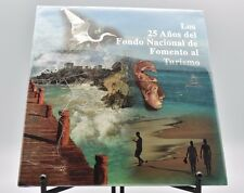 Los 25 Anos del Fondo Nacional  de Fomento at Turismo Fonatur Coffee Table Book