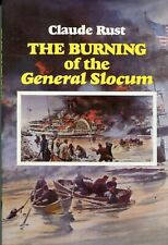 THE BURNING OF THE GENERAL SLOCUM 1981 1st Print Hardcover [1904 Ship Disaster]