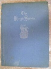 Book- 1935 The King's Service by M C Carey & Dorothy M Stuart