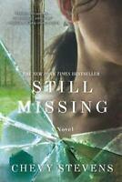 Still Missing: A Novel by Stevens, Chevy , Paperback