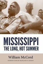 Mississippi : The Long, Hot Summer: By McCord, William Hamlin, Fran?oise N.