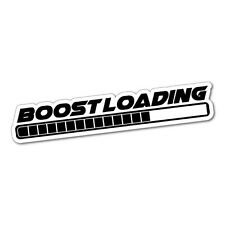 BOOST LOADING Sticker Decal JDM Car Drift Vinyl Funny Turbo