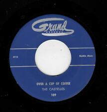 RARE DOOWOP-CASTELLES=GRAND 109-OVER A CUP OF COFFEE/BABY CAN'T YOU SEE