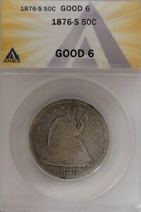 1876-S .50   ANACS   G 6  1800's Half Dollar, Liberty Seated Half
