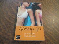 gossip girl je veux tout, tout de suite - CECILY VON ZIEGESAR