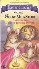 VHS: EASTER CLASSICS SHOW ME A STORY VOLUME 2 BASED ON TALES OF BEATRIX POTTER
