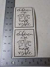 WORDSWORTH CHILDREN ARE LOVE MADE VISIBLE STICKERS SCRAPBOOKING NEW A2800