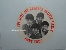 "BEATLES Unused 1964 A HARD DAYS NIGHT Movie PICTURE Button ""I'VE GOT MY TICKET"""