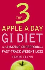 The 3 Apple a Day GI Diet: The Amazing Superfood for Fast-track Weight Loss,Tam