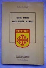 S. MASSIANI TERRE SAINTE Bel Envoi Manuscrit au Père Bernard ALEXANDRE 1987