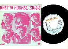 """RARE"" Soul. Rhetta Hughes. CRISE/même (instr). SPANISH ORIG 7"" & pic/SL. EX +"